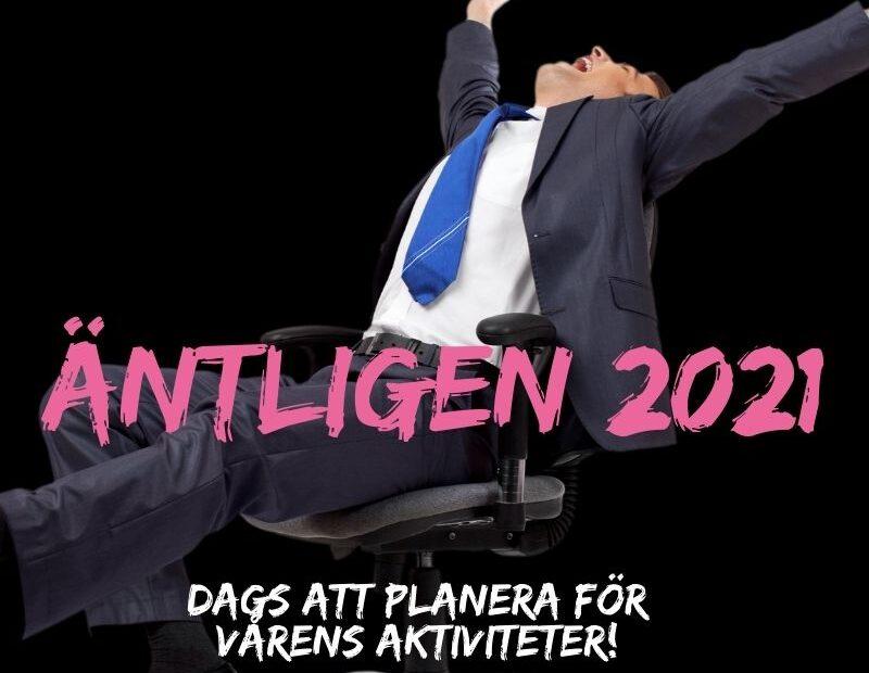 Äntligen 2021