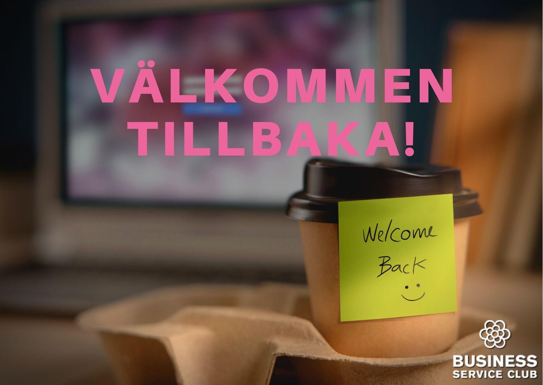 Välkommen tillbaka till kontoret!