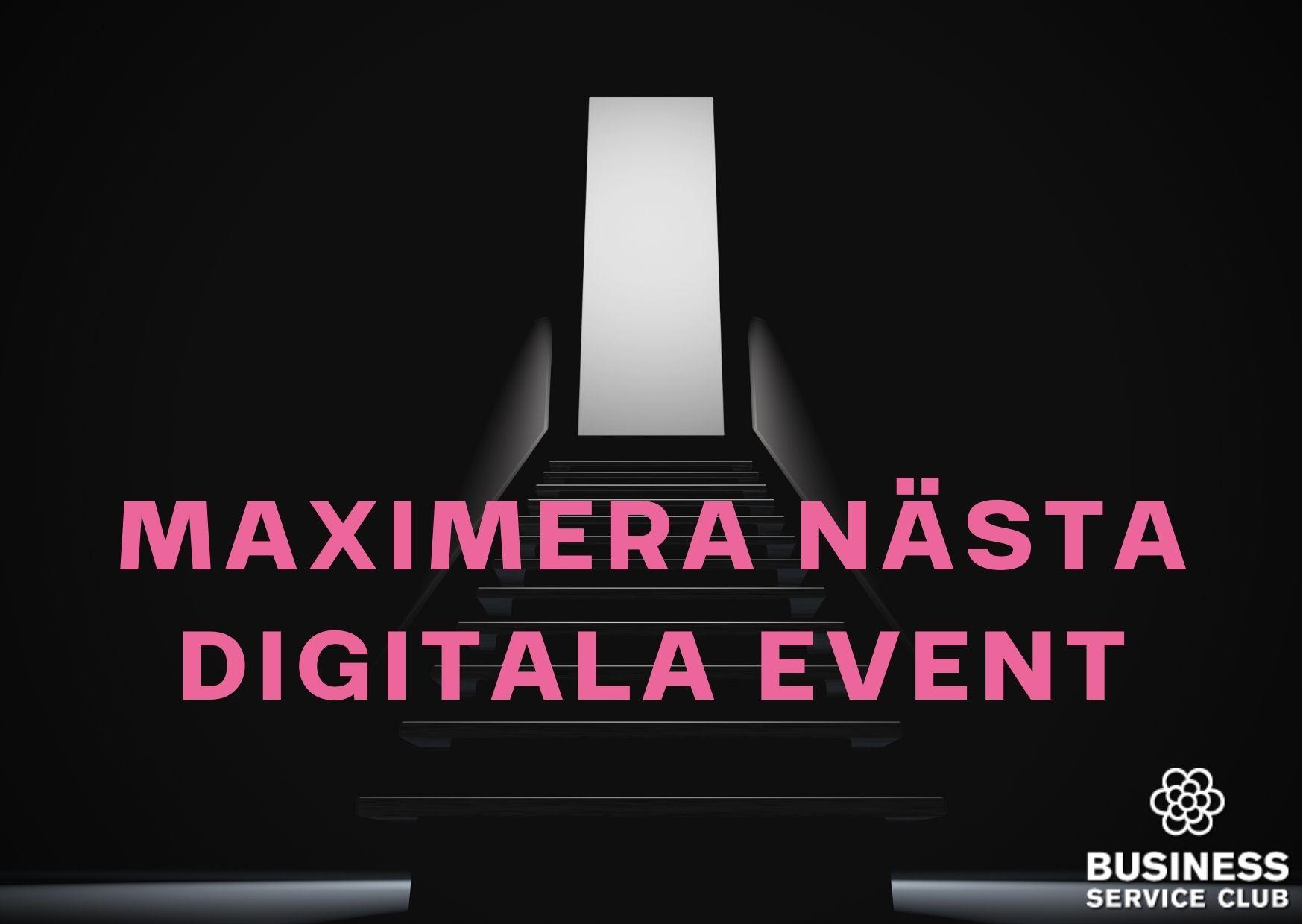 Maximera nästa event - ta ett Digitalt paket med all inclusive!